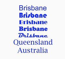 Brisbane, Queensland, Australia Unisex T-Shirt