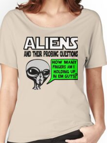Aliens Ask the Probing Questions Women's Relaxed Fit T-Shirt