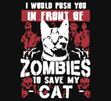 I would push you in front of Zombies To Save My Cat by teelove