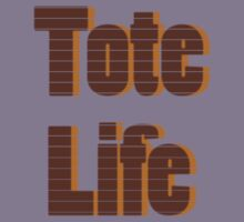 Tote Life!! Kids Clothes