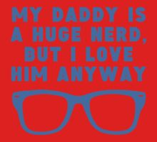 Daddy Is A Huge Nerd One Piece - Long Sleeve