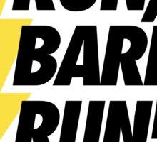 Run, Barry, Run! (Black on White) Sticker