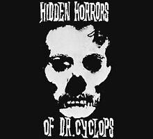 The Hidden Horrors of Dr.Cyclops Unisex T-Shirt