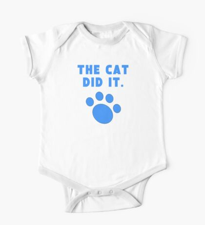 The Cat Did It One Piece - Short Sleeve