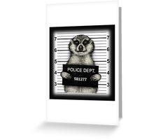 Meerkat Mugshot Greeting Card