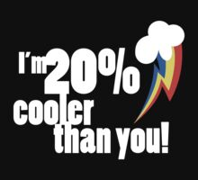20% cooler than you by Shila