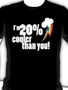 20% cooler than you T-Shirt