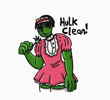 HULK CLEAN!  Unisex T-Shirt