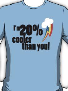 20% cooler than you v2 T-Shirt