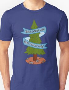 You're Exactly Where You're Supposed To Be Outdoor Camp Tree Typography T-Shirt