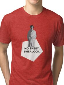No sheet, Sherlock Tri-blend T-Shirt