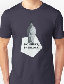No sheet, Sherlock T-Shirt