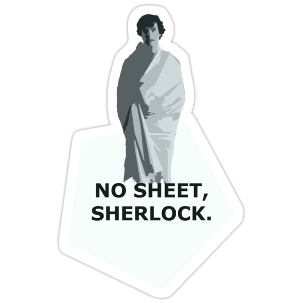 No sheet, Sherlock by SallySparrowFTW