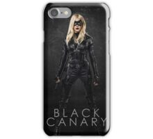 Black Canary | Laurel Lance | Arrow Season 3 iPhone Case/Skin