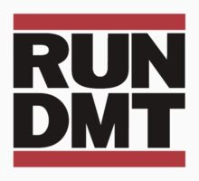 Run Dmt by mememaster
