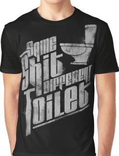Same Shit Different Toilet Graphic T-Shirt
