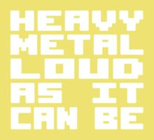 Heavy Metal Loud As It Can Be One Piece - Short Sleeve