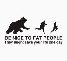 Be nice to fat people  by Mariapuraranoai