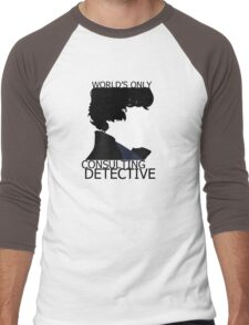 World's Only Consulting Detective (outside edition) Men's Baseball ¾ T-Shirt