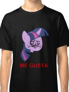 Twilight Sparkle ME GUSTA Classic T-Shirt