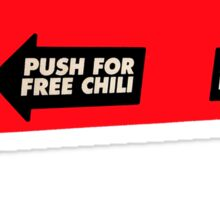 Push for Free Chili, Push for Free Cheese Sticker