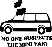 No One Suspects The Mini Van by Kipper Doodles