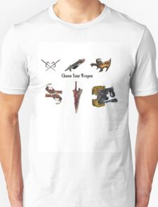 Choose Your Weapon! Unisex T-Shirt