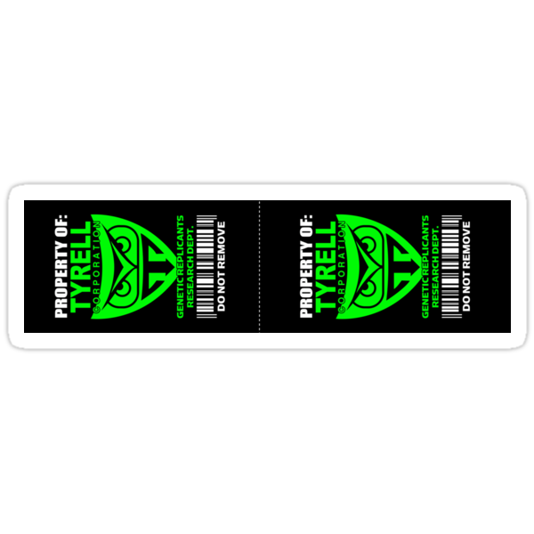 Property of Tyrell Corporation (2 Stickers) by superiorgraphix