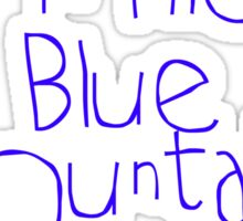 Born in the Blue Mountains Sticker