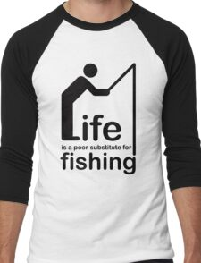 Fishing v Life Men's Baseball ¾ T-Shirt