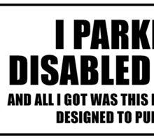 Disabled parker's revenge Sticker