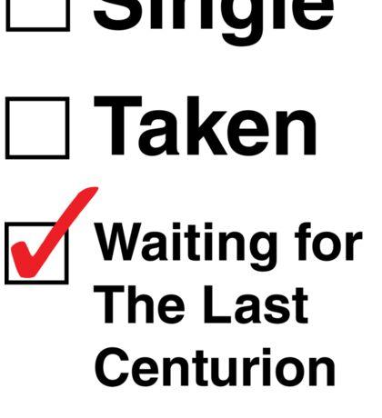 SINGLE TAKEN THE LAST CENTURION STCKER Sticker