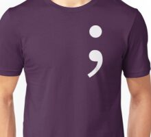Semicolon, Not Stopping Here Unisex T-Shirt
