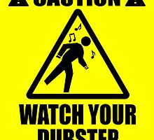 Watch your dubstep by Jonah Block