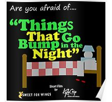 """Things that go Bump in the Night """"Short Film"""" Poster"""