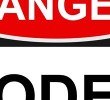 Danger Coder - Warning Sign Sticker