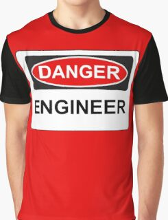 Danger Engineer - Warning Sign Graphic T-Shirt