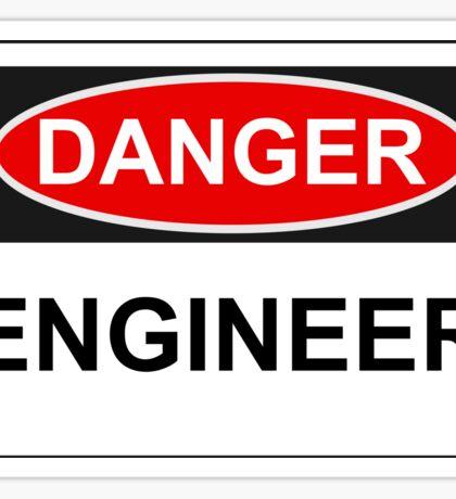 Danger Engineer - Warning Sign Sticker