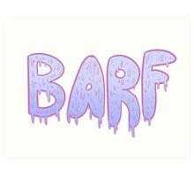 Barf BLUE Art Print
