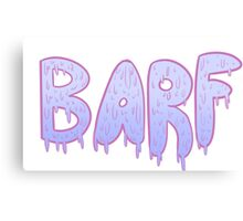 Barf BLUE Canvas Print