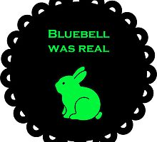 Bluebell was real by Harle33
