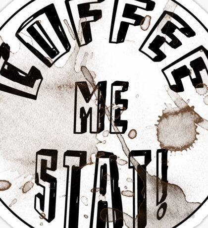 Coffee me STAT! Sticker