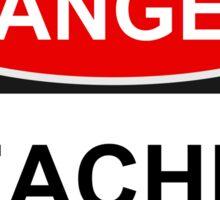 Danger Teacher - Warning Sign Sticker