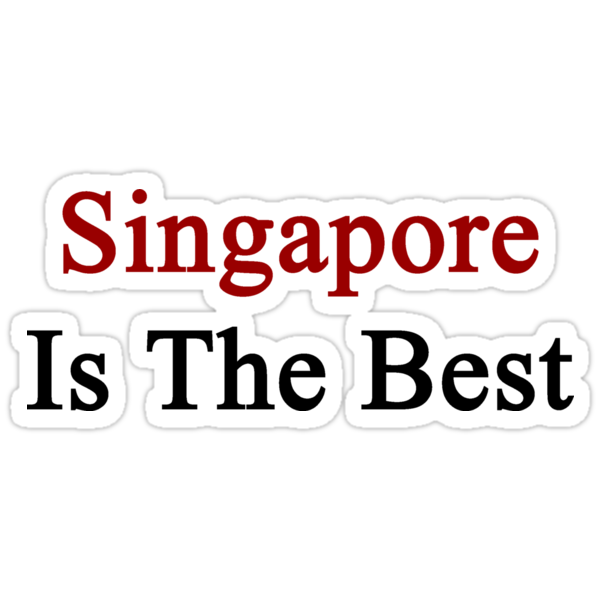 Singapore Is The Best by supernova23