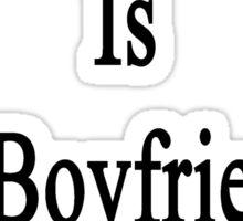 Baseball Is My Boyfriend's Therapy Sticker