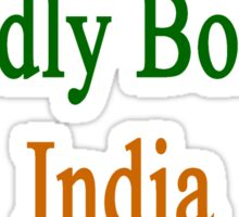 Proudly Born In India Sticker