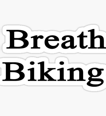 I Breathe Biking Sticker