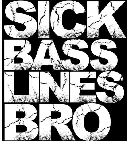 Sick Basslines Bro Sticker (gold) Sticker