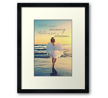 Hold Her In Your Memory Framed Print
