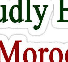 Proudly Born In Morocco Sticker